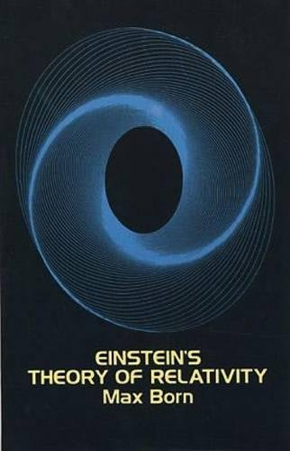 Einstein's Theory of Relativity (Dover Books on Physics) por Max Born