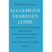Allgemeine Neurosenlehre auf psychoanalytischer Grundlage