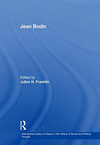 Jean Bodin (International Library of Essays in the History of Social and Political Thought)