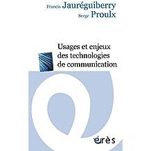 Usagers et enjeux des technologies de communication