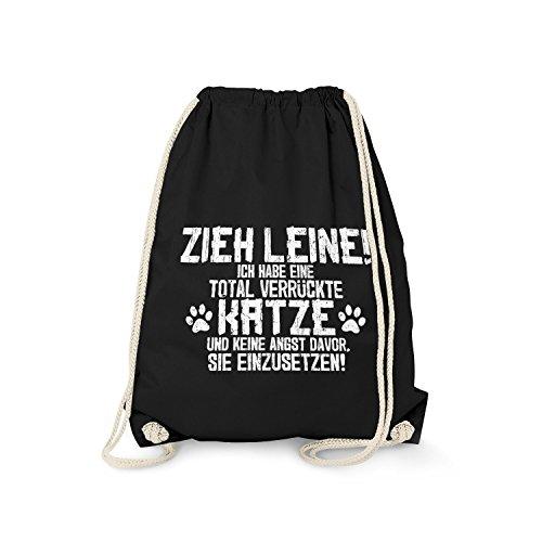 Fashionalarm Turnbeutel - Zieh Leine - verrückte Katze | Fun Rucksack mit lustigem Spruch Halter Züchter Besitzer Britisch Europäisch Kurzhaar, Farbe:schwarz -