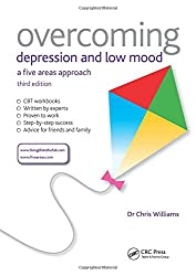 Overcoming Depression and Low Mood, 3rd Edition: A Five Areas Approach