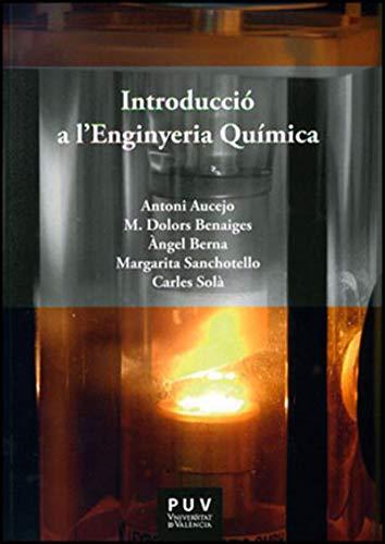 Introducció a l'Enginyeria Química (Catalan Edition)