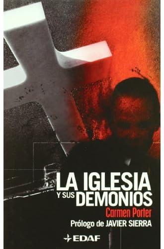 Descargar gratis Iglesia Y Sus Demonios, La de Carmen María Porter Hucha