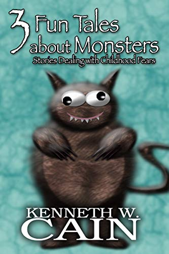 3 Fun Tales About Monsters: Stories Dealing with Childhood Fears (English Edition)