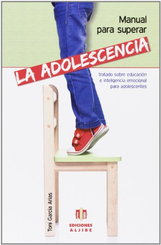 Descargar Libro Manual para superar la adolescencia de Antonio García Arias