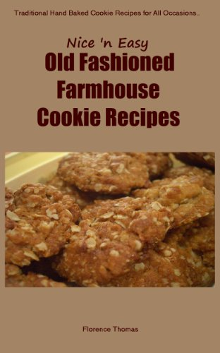 Delicious Cookies Cookbook Recipes - Easy to Make Cookie Recipes (Old School Cookie Recipes Cookbook 1)