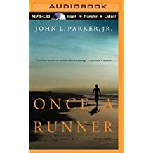 Once a Runner by John L. Parker Jr. (2015-03-17)