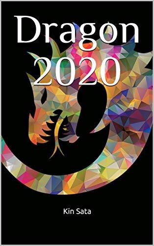Dragon 2020 (English Edition) eBook: Sata, Kin: Amazon.es: Tienda ...