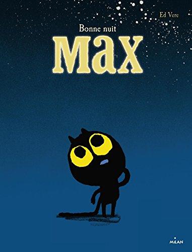 Bonne nuit Max