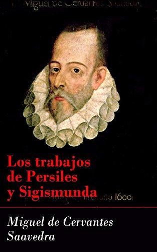 Los trabajos de Persiles y Sigismunda por Miguel Cervantes de Saavedra