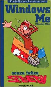 Windows ME senza fatica speedy por Claudio Romeo