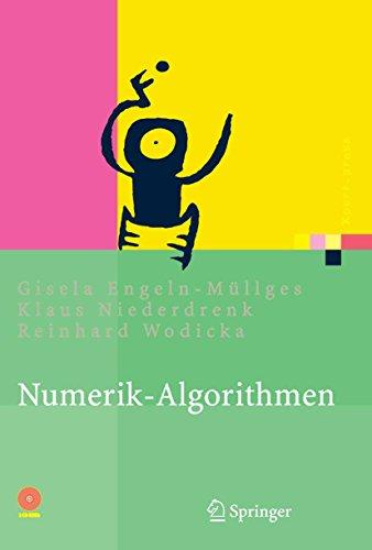 Download Numerik-Algorithmen: Verfahren, Beispiele, Anwendungen (Xpert.press)