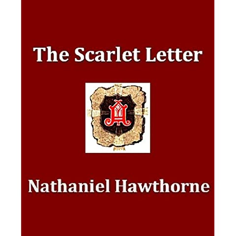 The Scarlet Letter (Illustrated Edition) (English Edition)