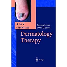 Dermatology Therapy. A - Z Essentials (A to Z Essentials)