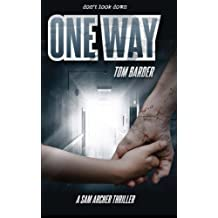 One Way by Tom Barber (2013-06-05)