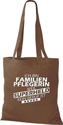 Shirtstown Stoffbeutel Ich bin Familien Pflegerin, weil Superheld kein Beruf ist hellbraun