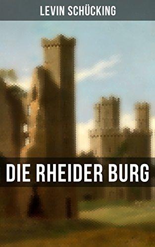 Die Rheider Burg: Historischer Roman (German Edition)
