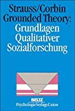 Grounded Theory: Grundlagen Qualitativer Sozialforschung (Book on Demand)