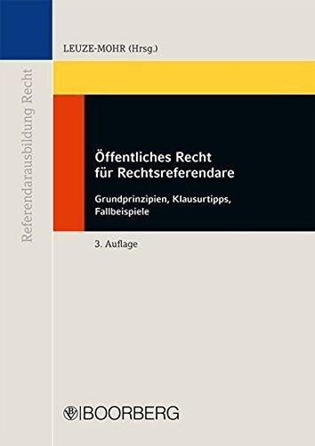 Öffentliches Recht für Rechtsreferendare (Referendar-Ausbildung Recht) (2012-11-01)