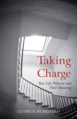 Taking Charge: Your Life Patterns and Their Meaning by Gudrun Burkhard (1997-05-01)