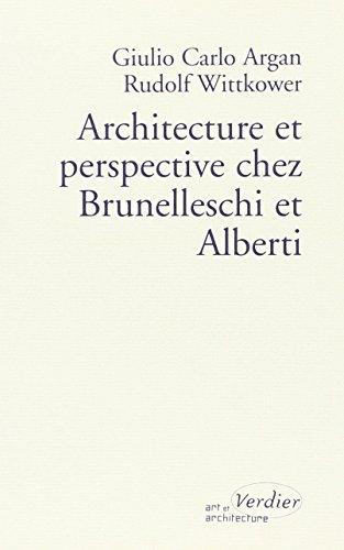 Architecture et perspective chez Brunelleschi et Alberti