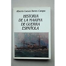 HISTORIA DE LA MARINA DE GUERRA ESPA