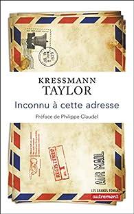 Inconnu à cette adresse par Kressmann Taylor