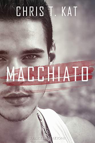 Macchiato (Italian Edition)