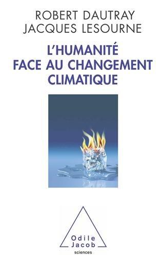 L'Humanité face au changement climatique par Robert Dautray, Jacques Lesourne