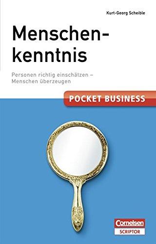 Pocket Business Menschenkenntnis - Cornelsen Scriptor: Personen richtig einschätzen - Menschen überzeugen (Cornelsen Scriptor - Pocket Business)