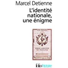 L'identité nationale, une énigme (Folio Histoire)