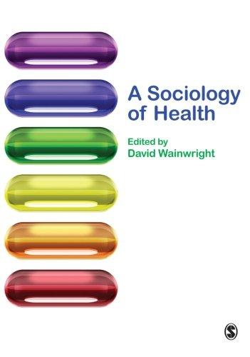 A Sociology of Health
