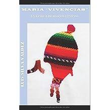 María Vivencias: Una chica de rasgos étnicos (Maria Vivencias)