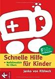 Schnelle Hilfe für Kinder: Notfallmedizin für Eltern