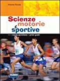 Scienze motorie e sportive. Per la Scuola media
