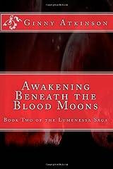 Awakening Beneath the Blood Moons: Volume 2 Paperback