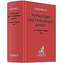 Verfassungs- und Verwaltungsgesetze: Gebundene Ausgabe 2018 - Rechtsstand: voraussichtlich März 2018