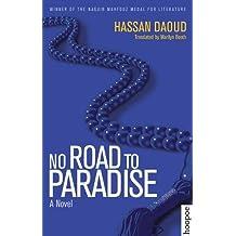 No Road to Paradise: A Novel (Hoopoe Fiction)