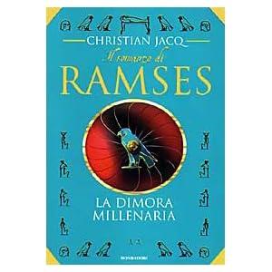 La dimora millenaria. Il romanzo di Ramses: 2