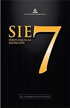 Siete pasos hacia la salvación (Spanish Edition) par [Colón, Pr. Rhadames de Jesús]
