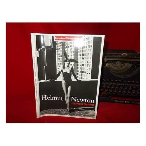 Helmut Newton : pour la liberté de la presse = for press freedom