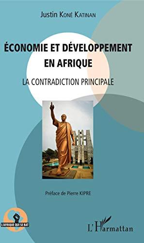 Economie et développement en Afrique: La contradiction principale