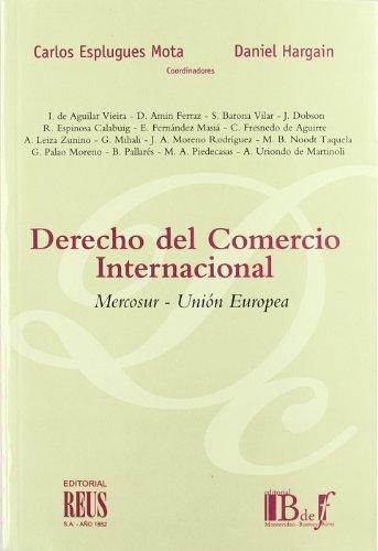 Derecho del comercio internacional: Mercosur-Unión Europea (Dos mundos del Derecho civil)