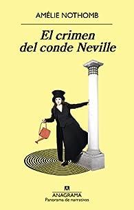 El crimen del conde Neville par Amélie Nothomb