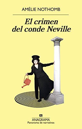 El Crimen del Conde Neville (Panorama De Narrativas)