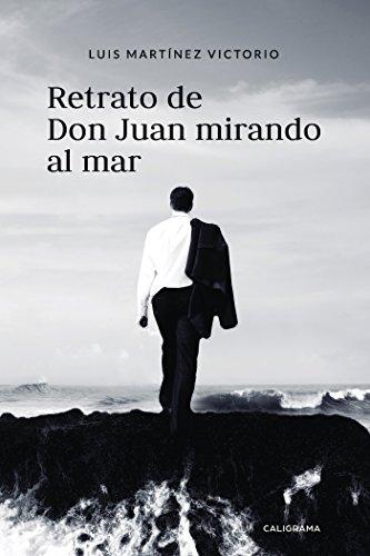 Retrato de Don Juan mirando al mar por Luis Martínez Victorio
