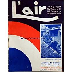AIR (L') [No 250] du 01/04/1930 - AVIATION DE TOURISME ET AVIATION SANITAIRE -E. OEHMICHEN A RECU LA MEDAILLE DE VERMEIL -MLLE PARIS RECOIT DE JEAN ASSOLLANT LE BAPTEME DE L'AIR