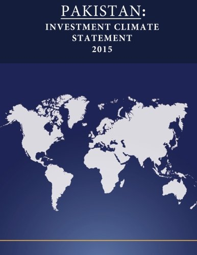 Pakistan: Investment Climate Statement 2015 por United States Department of State