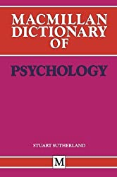 Macmillan Dictionary of Psychology (Dictionary Series)